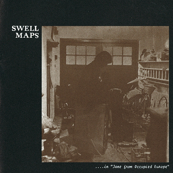 Swell Maps - Jane From Occupied Europe - CD