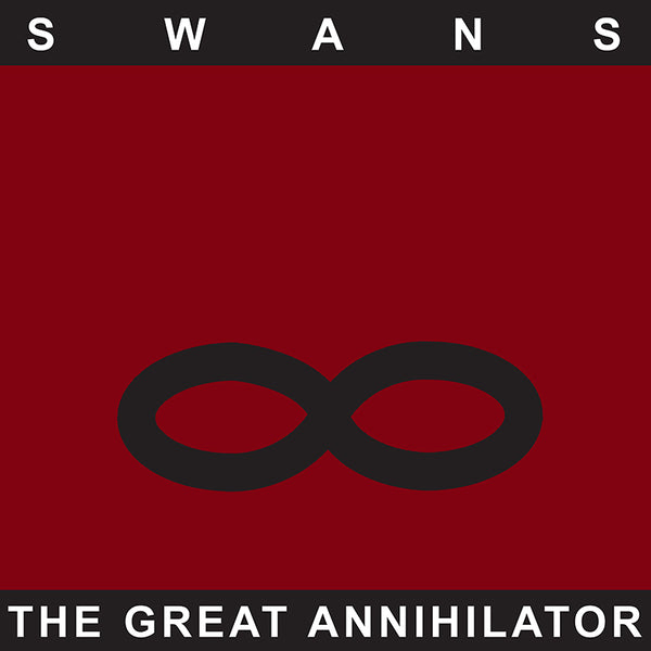 Swans - The Great Annihilator (Remastered) - 2LP
