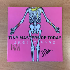Tiny Masters Of Today - Skeletons - CD (Signed)