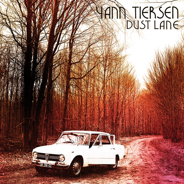 Yann Tiersen - Dust Lane - CD