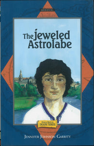 Historical Novel for Engaging Thinkers 2 - The Jeweled Astrolabe