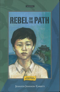 Historical Novel for Engaging Thinkers 4 - Rebel on the Path