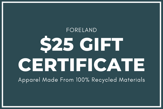 $25 Gift Card - Foreland