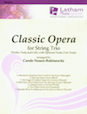Classic Opera for String Trio - Cello