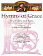 Hymns of Grace for 2 Violins and Piano - Cello (for Violin 2)