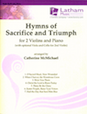Hymns of Sacrifice and Triumph for 2 Violins and Piano - Cello (for Violin 2)