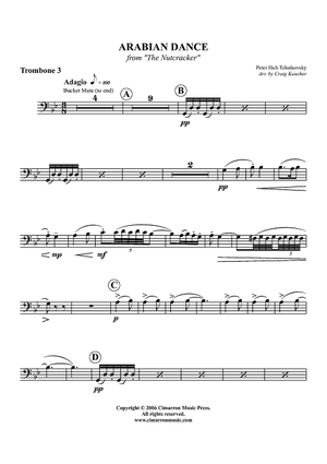 Suite from ''The Nutcracker''. Danse arabe - Trombone 3