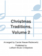 Christmas Traditions: Volume 2 - Cello