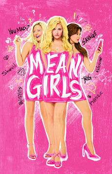 A Cautionary Tale - from Mean Girls