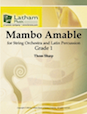 Mambo Amable -  for String Orchestra and Percussion - Latin Percussion