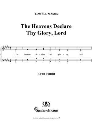 The Heavens Declare Thy Glory, Lord