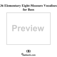 36 Elementary Eight-Measure Vocalises for Bass, Op. 97