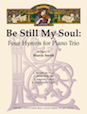 Be Still My Soul: Four Hymns for Piano Trio - Cello