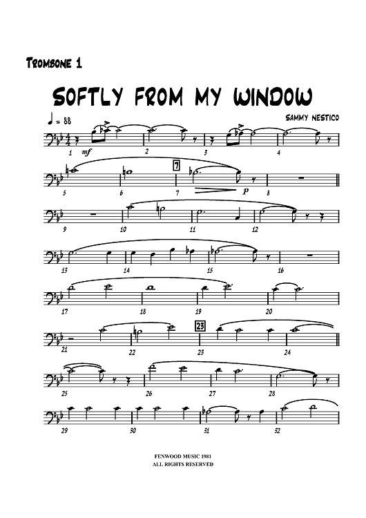 Softly from My Window - Trombone 1