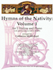Hymns of the Nativity: Vol. 1 for 2 Violins and Piano - Optional Cello (for Violin 2)