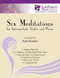 Six Meditations for Intermediate Violin and Piano