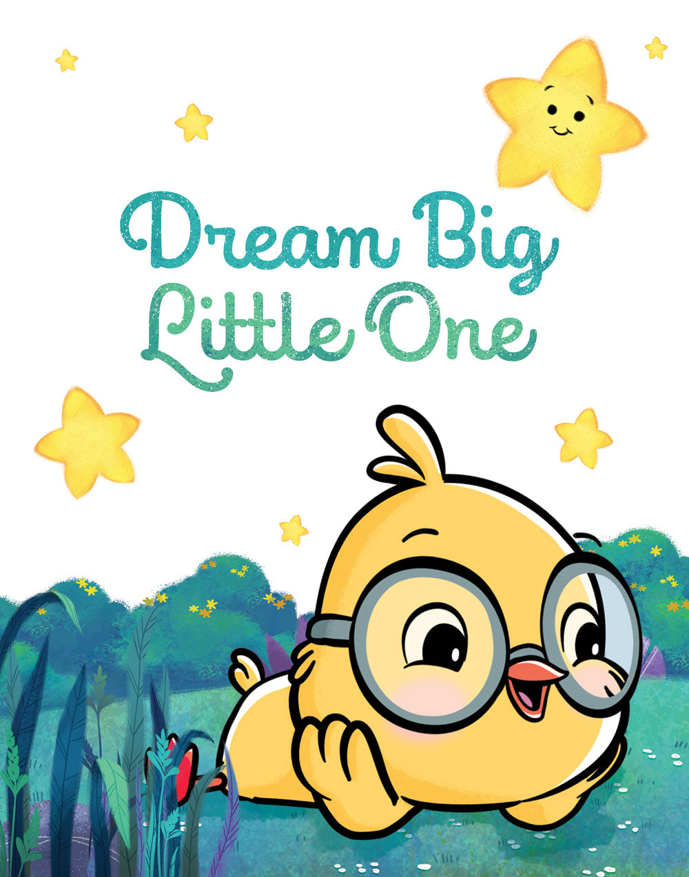 Dream Big Little One: Inspirational Nursery Print
