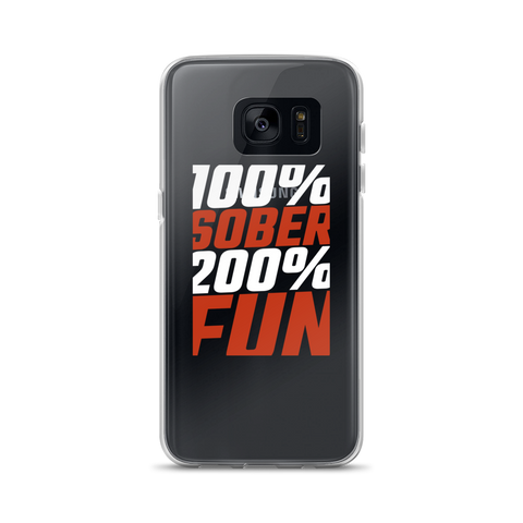 100% Sober, 200% Fun Samsung phone case, white print