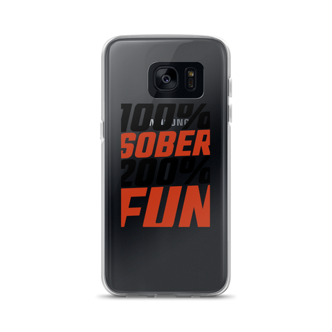 100% Sober, 200% Fun, Samsung phone case, black print