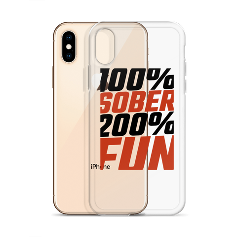 100% Sober, 200% Fun iPhone case, Black print