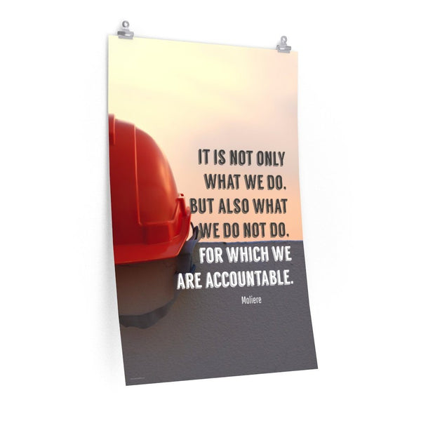We Are Accountable - Economy Safety Poster Poster Inspire Safety 24″ × 36″