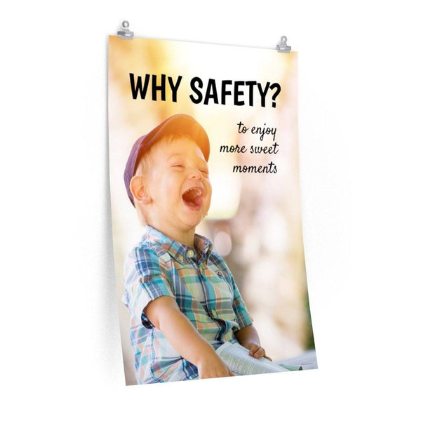 Why Safety - Economy Safety Poster Poster Inspire Safety 24″ × 36″