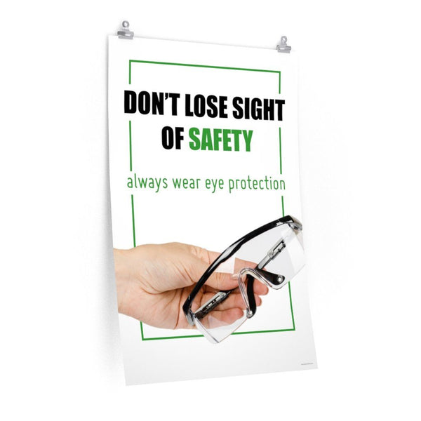 Don't Lose Sight - Economy Safety Poster Poster Inspire Safety 24″ × 36″