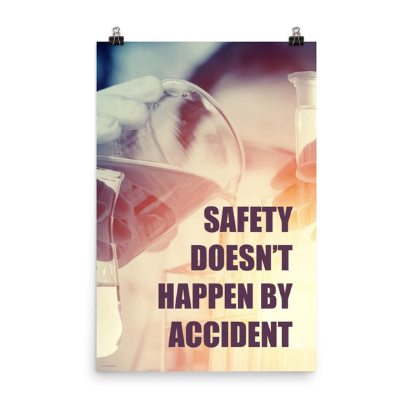 Safety poster showing a close up of 3 hands wearing gloves holding glass beakers and a safety slogan written in bottom right corner.