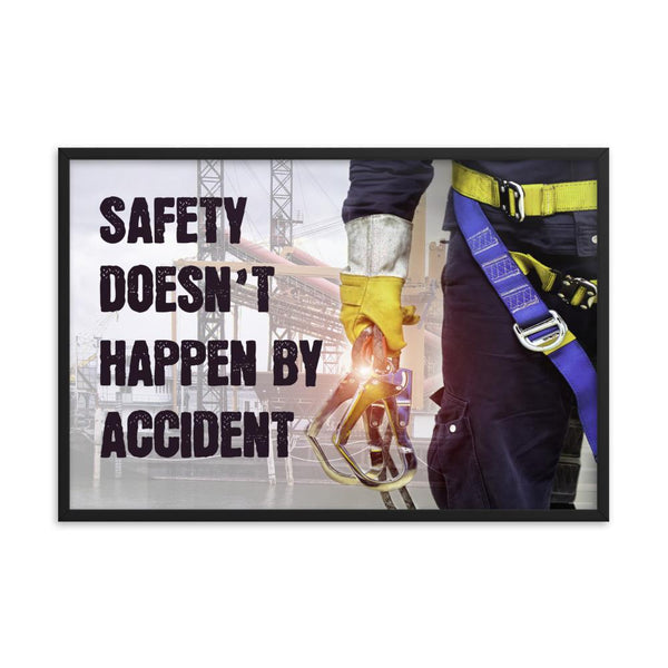 Safety By Accident - Framed