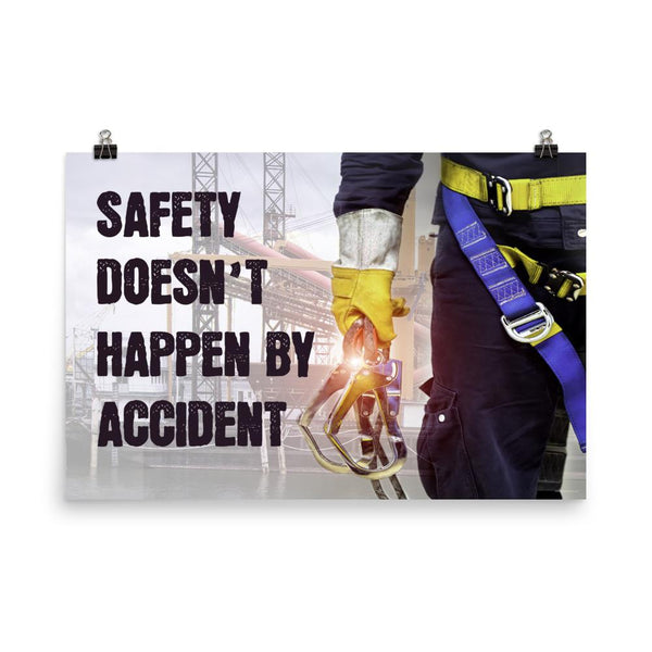 Safety poster that shows a construction worker wearing fall protection equipment with bridge in the background and a safety slogan in bold letters.