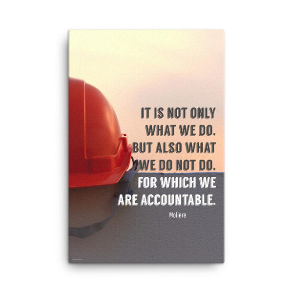 We Are Accountable - Canvas Canvas Inspire Safety 24×36