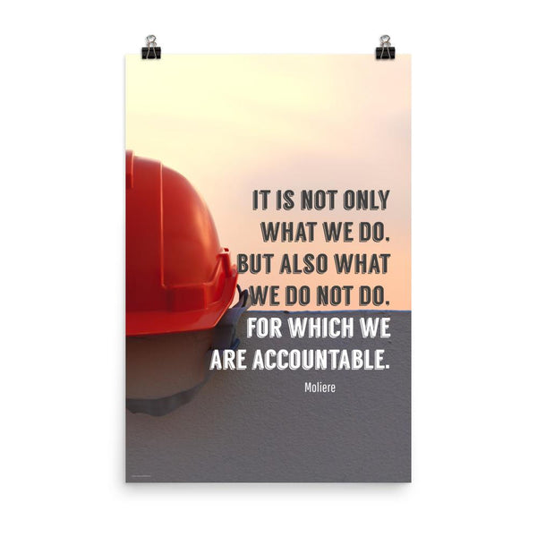 We Are Accountable - Premium Safety Poster Poster Inspire Safety 24×36