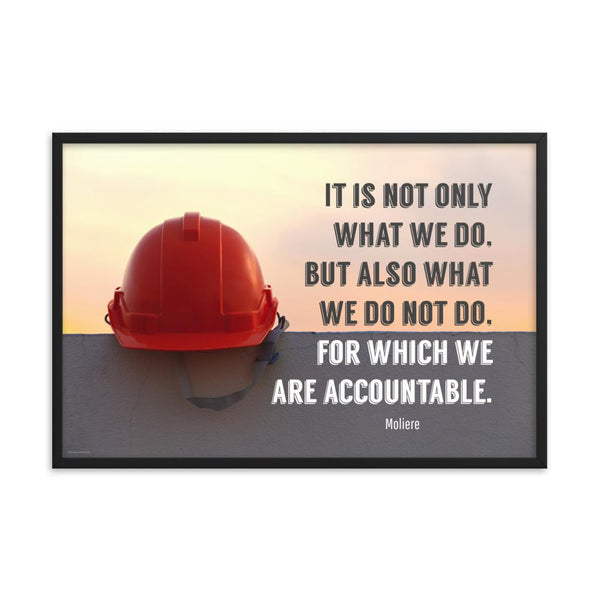 We Are Accountable - Framed Framed Inspire Safety