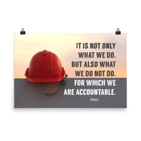 We Are Accountable - Premium Safety Poster Poster Inspire Safety