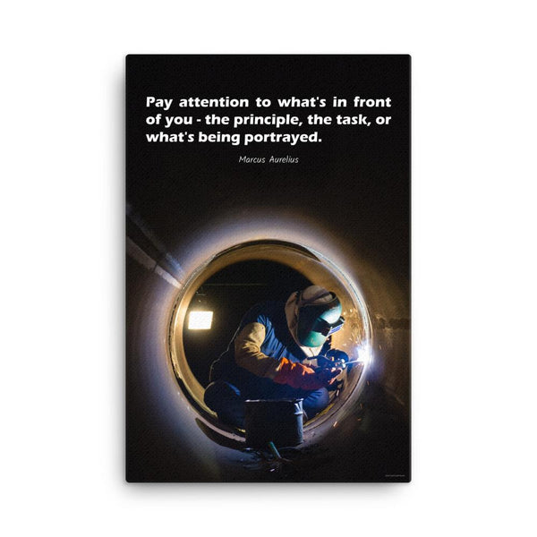 Safety poster of a welder in safety gear and hood sitting inside a large pipe; they are welding with bright sparks flying and a safety quote in white text at the top.