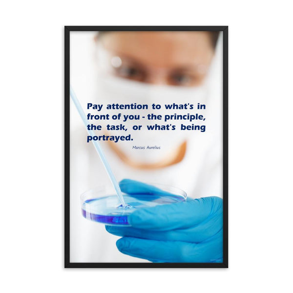 Safety poster showing a close up of a woman's face wearing safety glasses and a white face mask, holding a petri dish and pipette with a safety quote written in blue text.