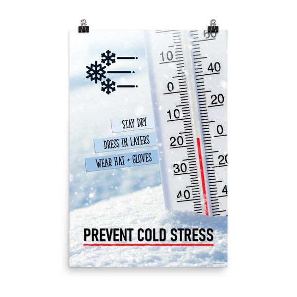 Prevent Cold Stress - Premium Safety Poster