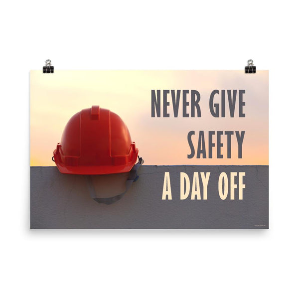 Day Off - Premium Safety Poster Poster Inspire Safety