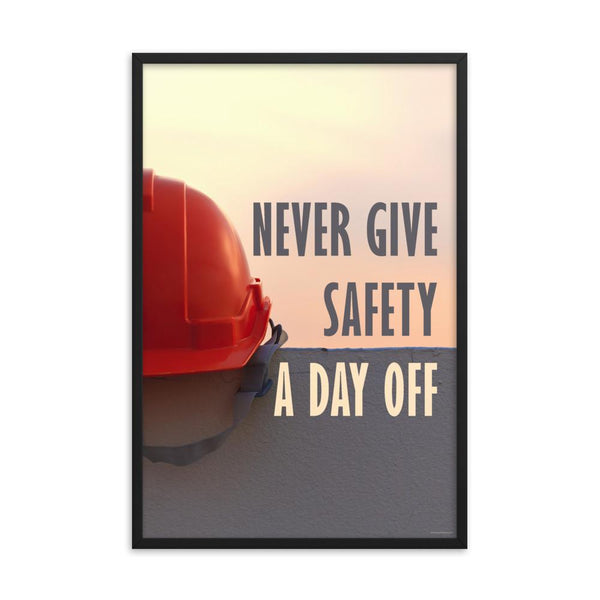 Day Off - Framed Framed Inspire Safety