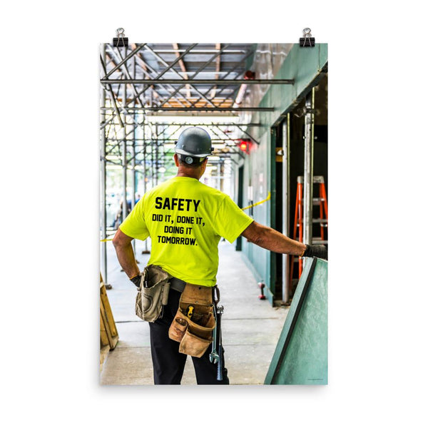 Safety Did It - Premium Safety Poster Poster Inspire Safety