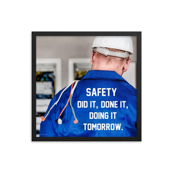 Safety Did It - Framed Framed Inspire Safety 18×18