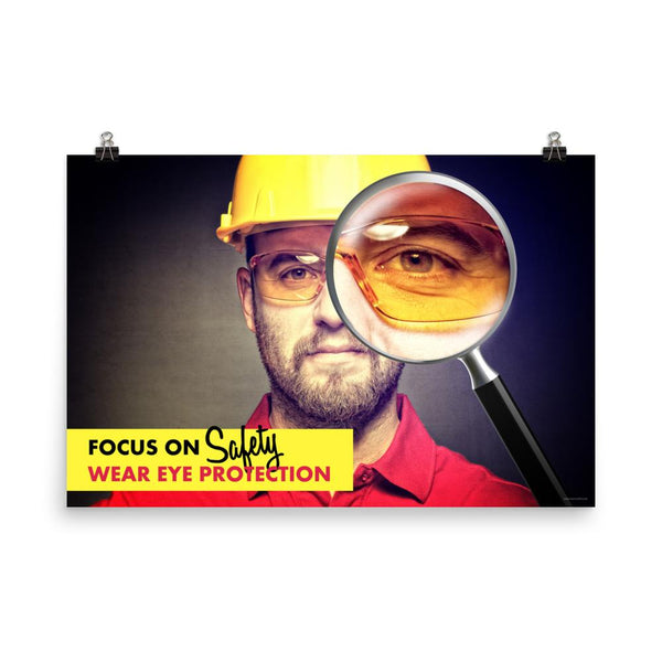 Focus on Safety - Premium Safety Poster Poster Inspire Safety