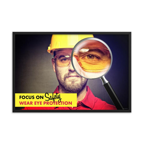 Focus on Safety - Framed Framed Inspire Safety