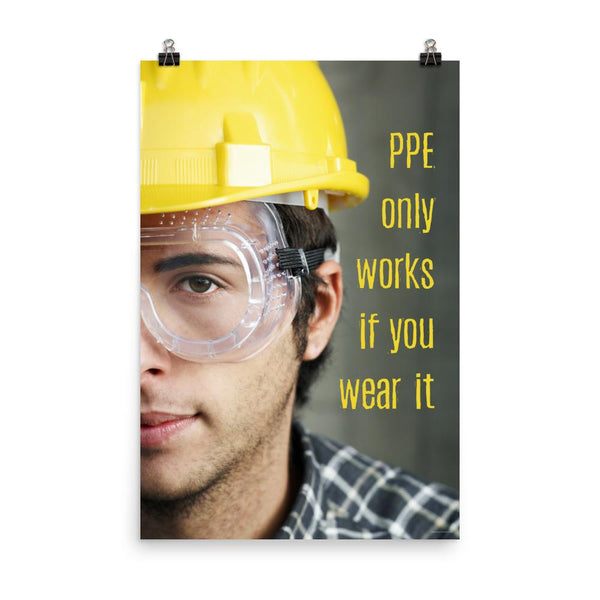 PPE Works - Premium Safety Poster Poster Inspire Safety