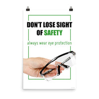 Don't Lose Sight - Premium Safety Poster Poster Inspire Safety