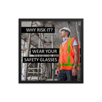 Why Risk It - Framed Framed Inspire Safety