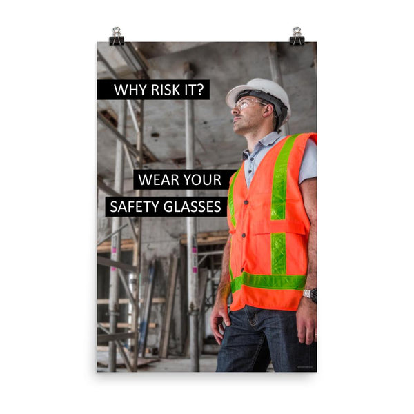Why Risk It - Premium Safety Poster Poster Inspire Safety