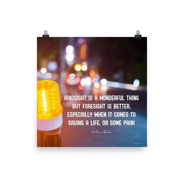 Foresight is Better - Premium Safety Poster Poster Inspire Safety 18×18