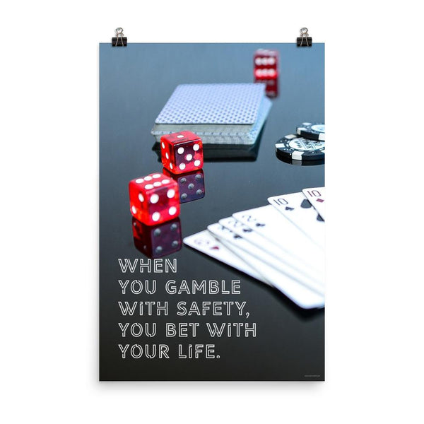 Gambling On Safety - Poster
