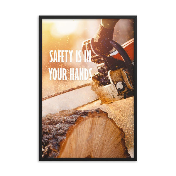 Safety is in Your Hands - Framed Safety Posters